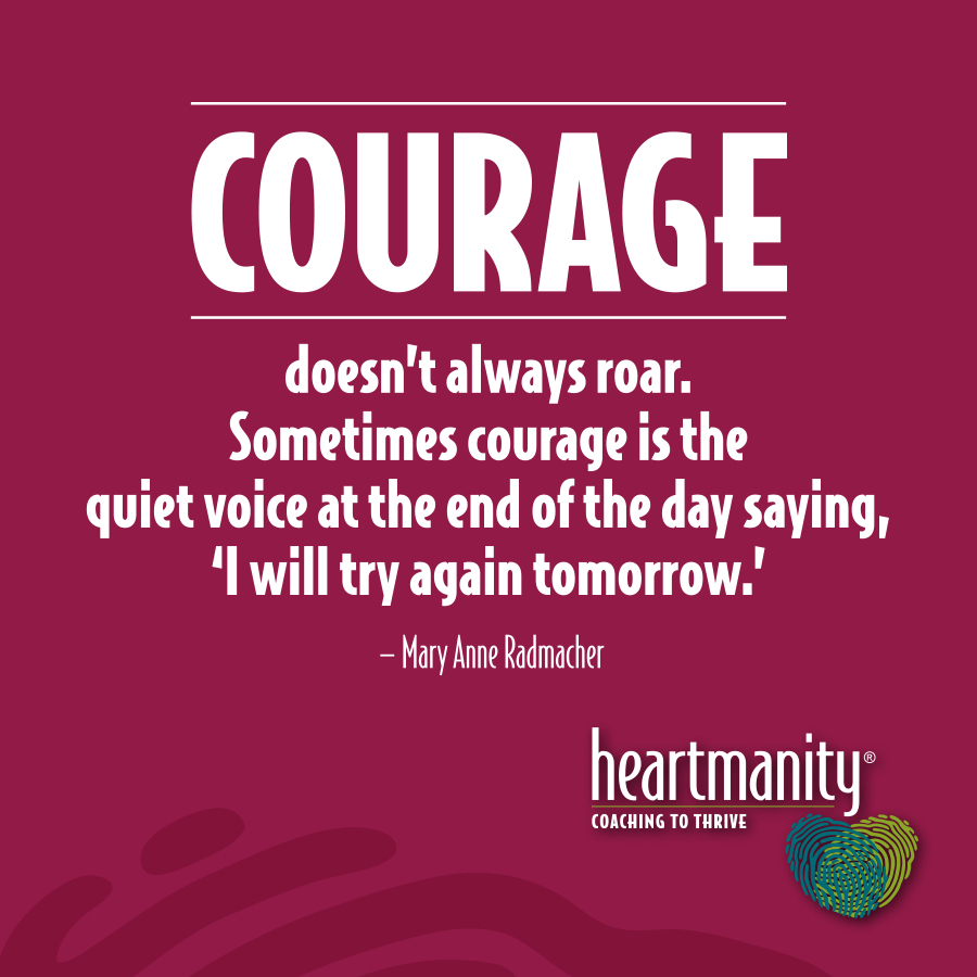 Take heart! Parenting demands courage