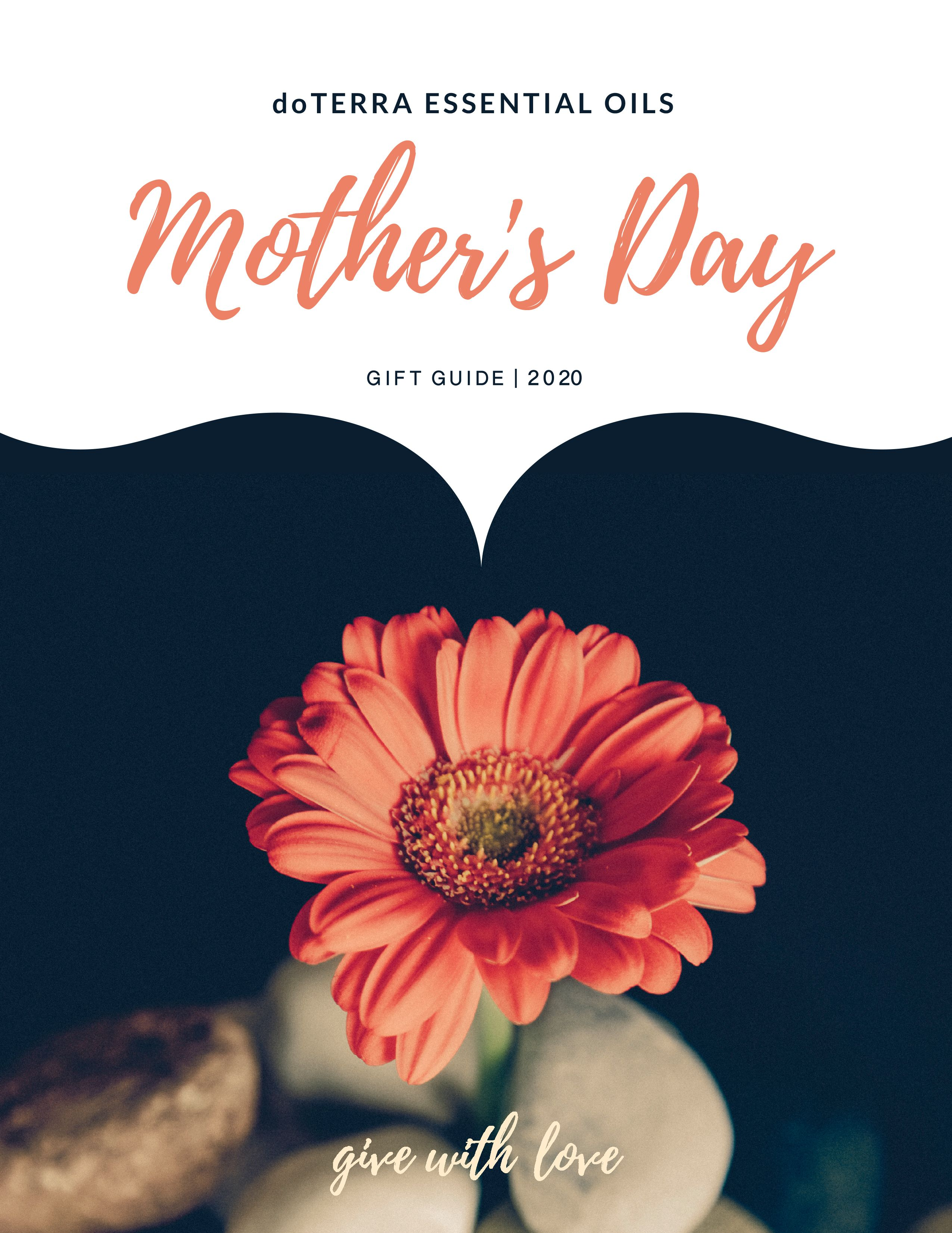 DoTerra essential oils make a perfect gift for Mother's Day