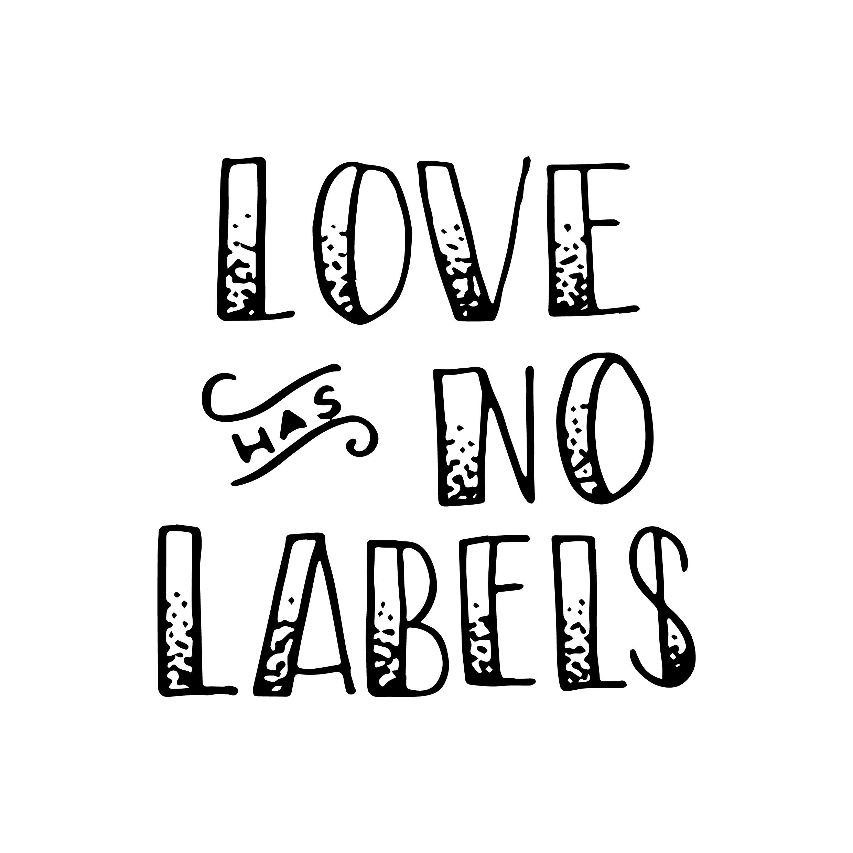 Love Has No Labels