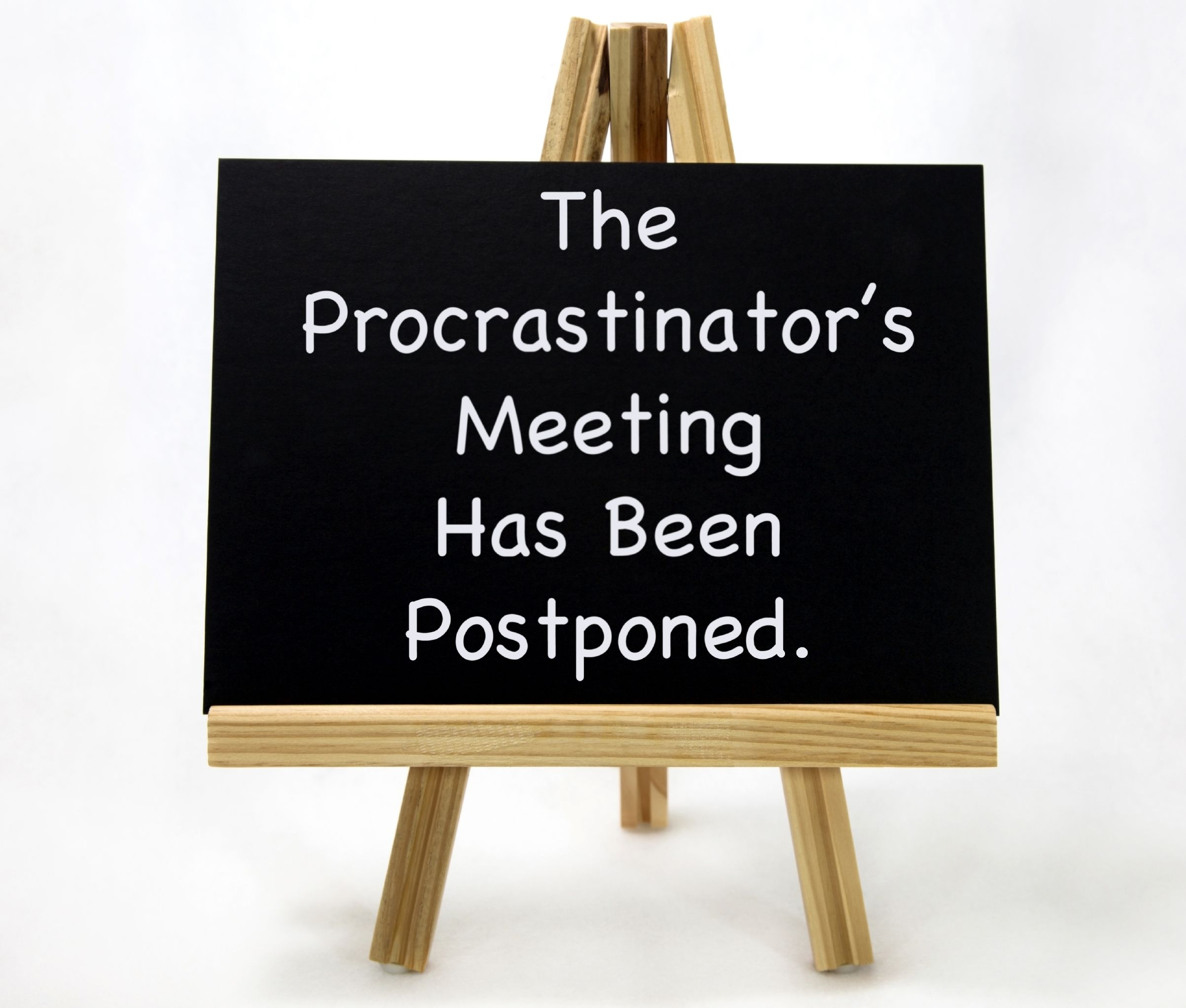 Stop procrastinating now